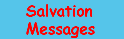 Salvation Messsages