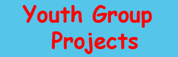 Youth Group Projects